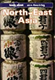 Lonely Planet North East Asia (Lonely Planet North-East Asia on a Shoestring)