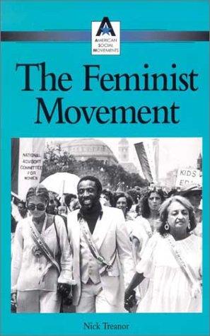 The Feminist Movement (American Social Movements)