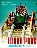 Idora Park: The Last Ride of Summer