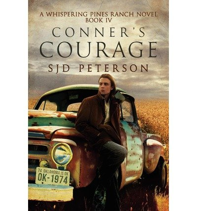 [ [ [ Conner's Courage [ CONNER'S COURAGE ] By Peterson, Sjd ( Author )Aug-03-2012 Paperback PDF