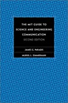 The MIT Guide to Science and Engineering Communication: Second Edition