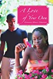 A Love of Your Own, Veronica Edmiston, 0595370438