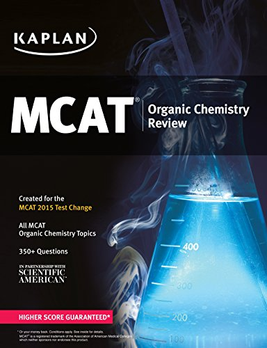 Kaplan MCAT Organic Chemistry Review: Created for MCAT 2015 (Kaplan Test Prep)