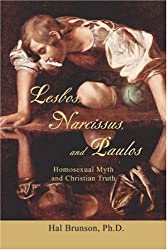 Lesbos, Narcissus, and Paulos: Homosexual Myth and Christian Truth