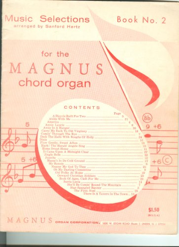 Music Selections- For the Magnus Chord Organ (Book No 2)
