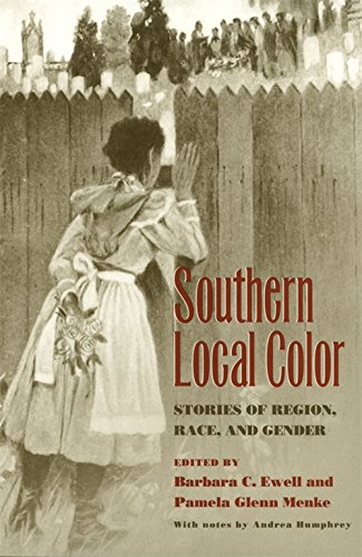 Books : Southern Local Color: Stories of Region, Race, and Gender