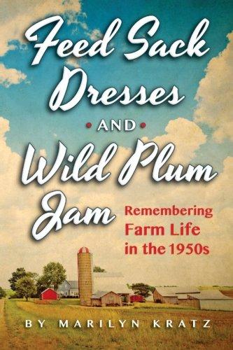 Feedsack Dresses and Wild Plum Jam