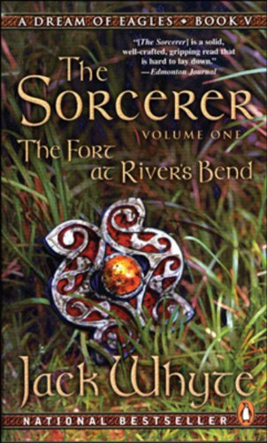 Download The Fort at River's Bend: The Sorcerer Book 1 (The Camulod Chronicles, Book 5) ebook