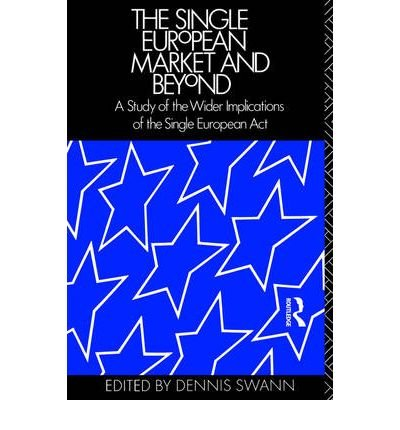 UPC 884443658833, The Single European Market and Beyond: A Study of the Wider Implications of the Single European Act (Paperback) - Common