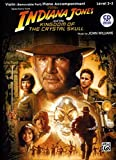 Indiana Jones and the Kingdom of the Crystal Skull Instrumental Solos for Strings: Violin, Book & CD (Pop Instrumental Solo Series)