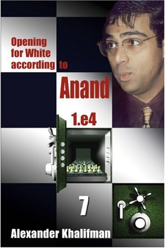 Opening for White according to Anand 1.e4, Volume 7 (Repertoire Books) pdf