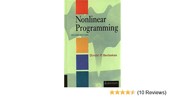 Nonlinear programming dimitri p bertsekas dimitri p bertsekas nonlinear programming dimitri p bertsekas dimitri p bertsekas 9781886529007 amazon books fandeluxe Image collections