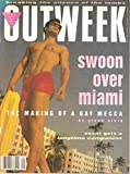 img - for OUTWEEK, The Lesbian and Gay News Magazine, No. 88, March 6, 1991, includes : Miami, The Making of a Gay Mecca , by Glenn Albin book / textbook / text book