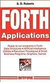 Forth Applications, S. D. Roberts, 0911827005