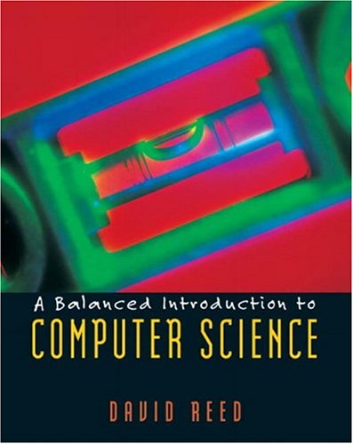 A Balanced Introduction to Computer Science PDF