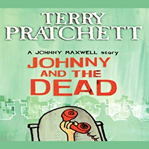 Johnny and the Dead: Johnny Maxwell, Book 2 Audiobook