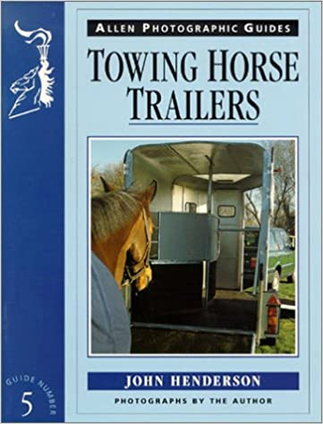Book Towing Horse Trailers: No. 5 (Allen Photographic Guides)