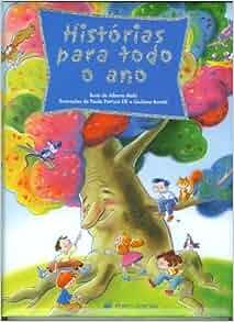 Historias para todo ano (Historias para Sonhar): Alberto Melis, Porto