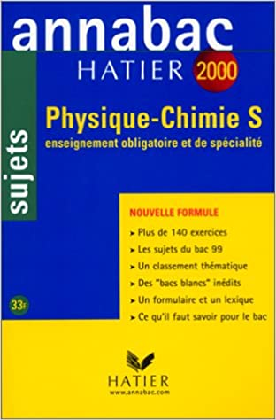 Annabac, sujets 2000 - Physique, chimie, Terminale S: A. Le Bourgeois: 9782218728952: Amazon.com: Books