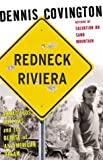 Redneck Riviera, Dennis Covington, 1582432961