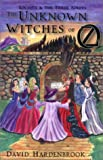 The Unknown Witches of Oz, David Hardenbrook, 1880090236