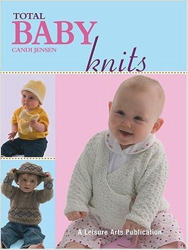 Total Baby Knits Leisure Arts 4380 Candi Jensen 0028906043808