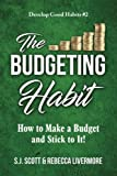 img - for The Budgeting Habit: How to Make a Budget and Stick to It! book / textbook / text book