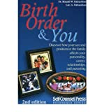 Birth Order and You: Are You the Oldest, Middle or Youngest Child? (Self-Counsel Reference) (Paperback) - Common