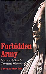 Forbidden Army: Mystery of China's Terracotta Warriors