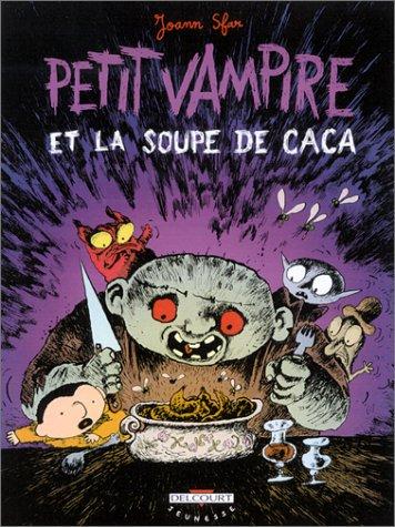 Petit vampire n° 5 Petit Vampire et la soupe de caca