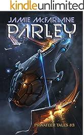 Parley (Privateer Tales Book 3)