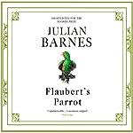 Flaubert's Parrot   Julian Barnes