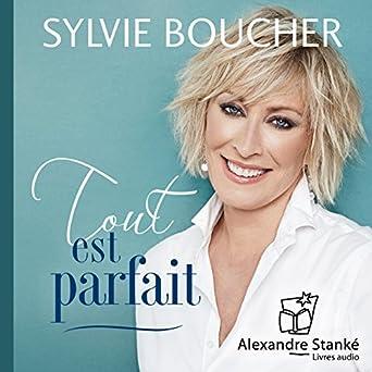 Amazon Com Tout Est Parfait Audible Audio Edition Sylvie