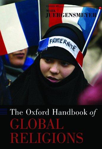 The Oxford Handbook of Global Religions (Oxford Handbooks) Pdf