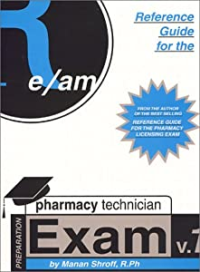 reference guide for pharmacy technician book by manan shroff rh thriftbooks com Certified Pharmacy Technician Exam Humor Pharmacy Technician Exam Review