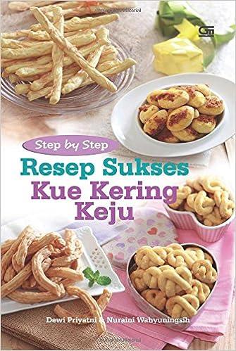 Step By Step Resep Sukses Kue Kering Keju Indonesian