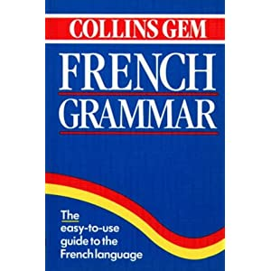 Collins Gem French Grammar (Collins Gems)