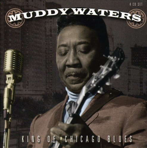 Muddy Waters - King Of Chicago Blues (2006) [FLAC] Download