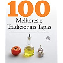 100 Melhores e Tradicionais Tapas