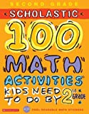 100 Math Activities Kids Need to Do by 2nd Grade, Kathy Burkett, 0439566800