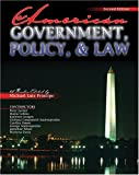 American Government, Policy, and Law, Principe, Michael Luis, 0757526616