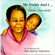 My Daddy and I (Black Butterfly Board Books)