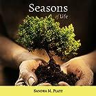 Seasons of Life: Man's Journey from the Garden to Glory Hörbuch von Sandra M. Platt Gesprochen von: Chiquito Joaquim Crasto