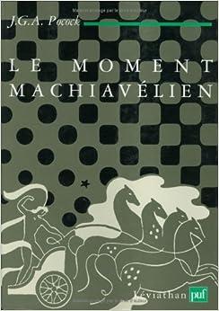 Book Le moment machiavélien