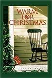 Warm, for Christmas, George Ayoub, 0595666841
