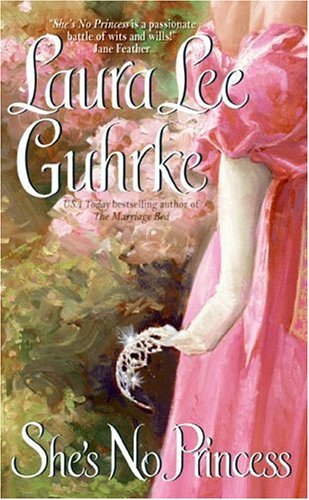 She's No Princess (Guilty Series Book 4) by [Guhrke, Laura Lee]