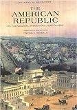 The American Republic, Orestes Augustus Brownson, 0895260727