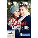 First Street Church Romances: Love's Mistletoe (Kindle Worlds Novella)
