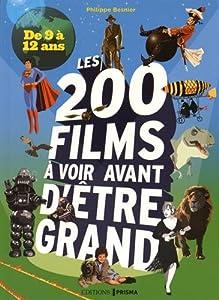 """Afficher """"200 films à voir avant d'être grand"""""""