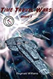 Time Travel Wars: Time Travel Academy 3 (Volume 3)